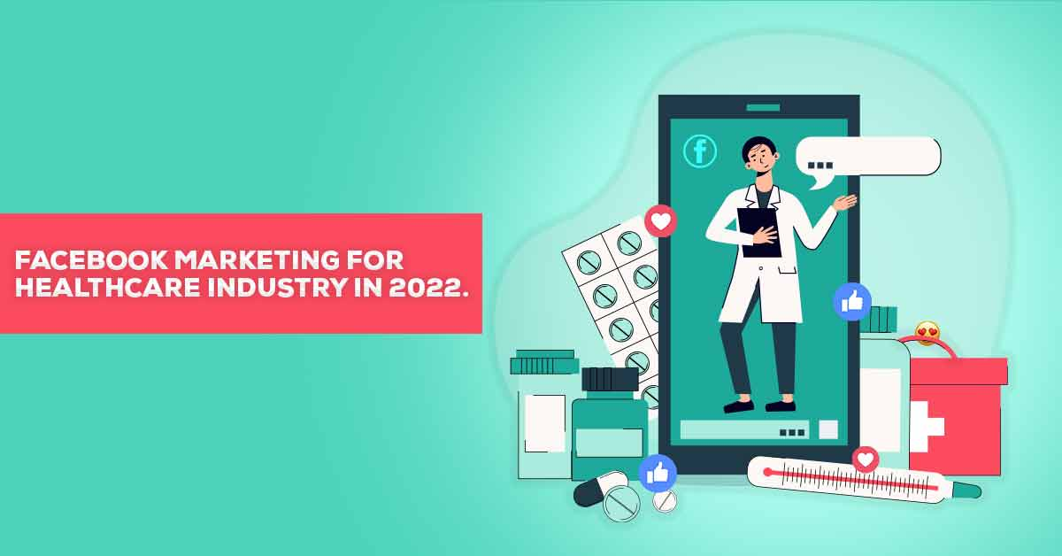 Facebook Marketing for Healthcare Sector