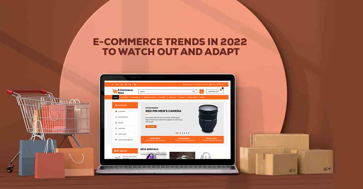 Ecommerce trends in 2022