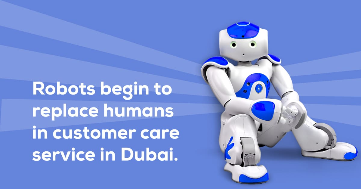 Robots for Customer Care in Dubai