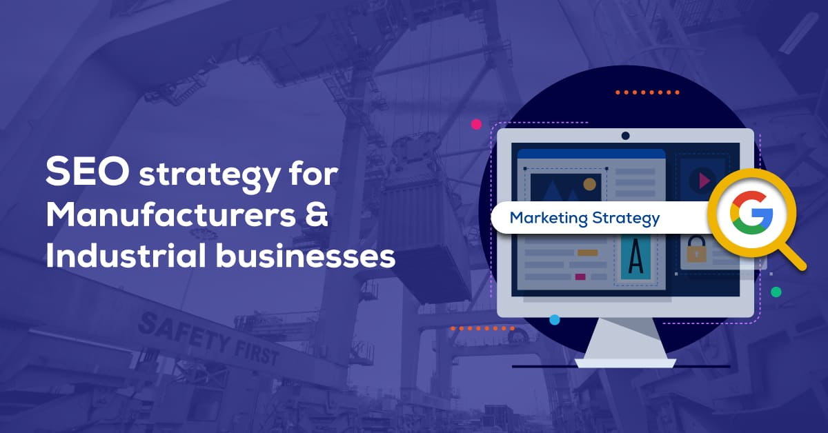 SEO for Manufacturing and Industries